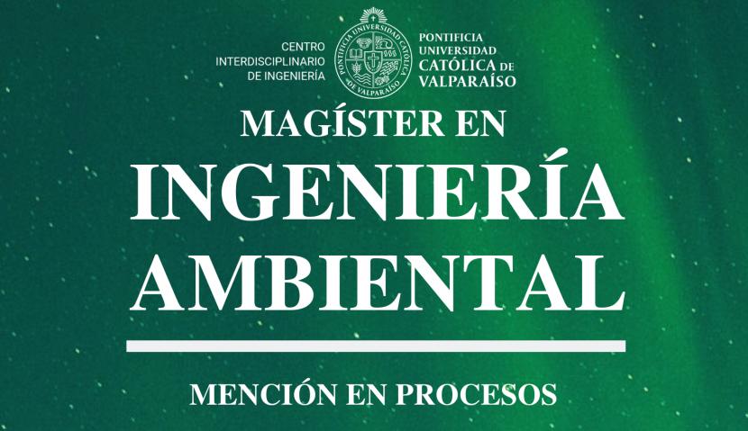 Magíster en Ingeniería Ambiental Mención en Procesos